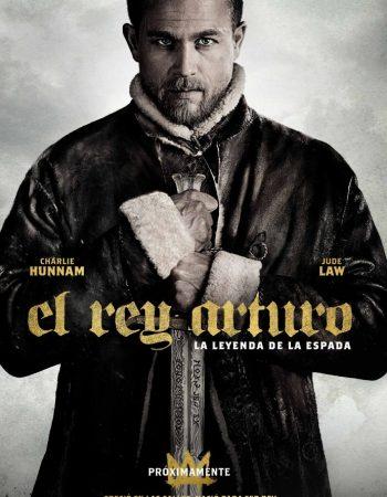 EL REY ARTURO: LA LEYENDA DE LA ESPADA 3D
